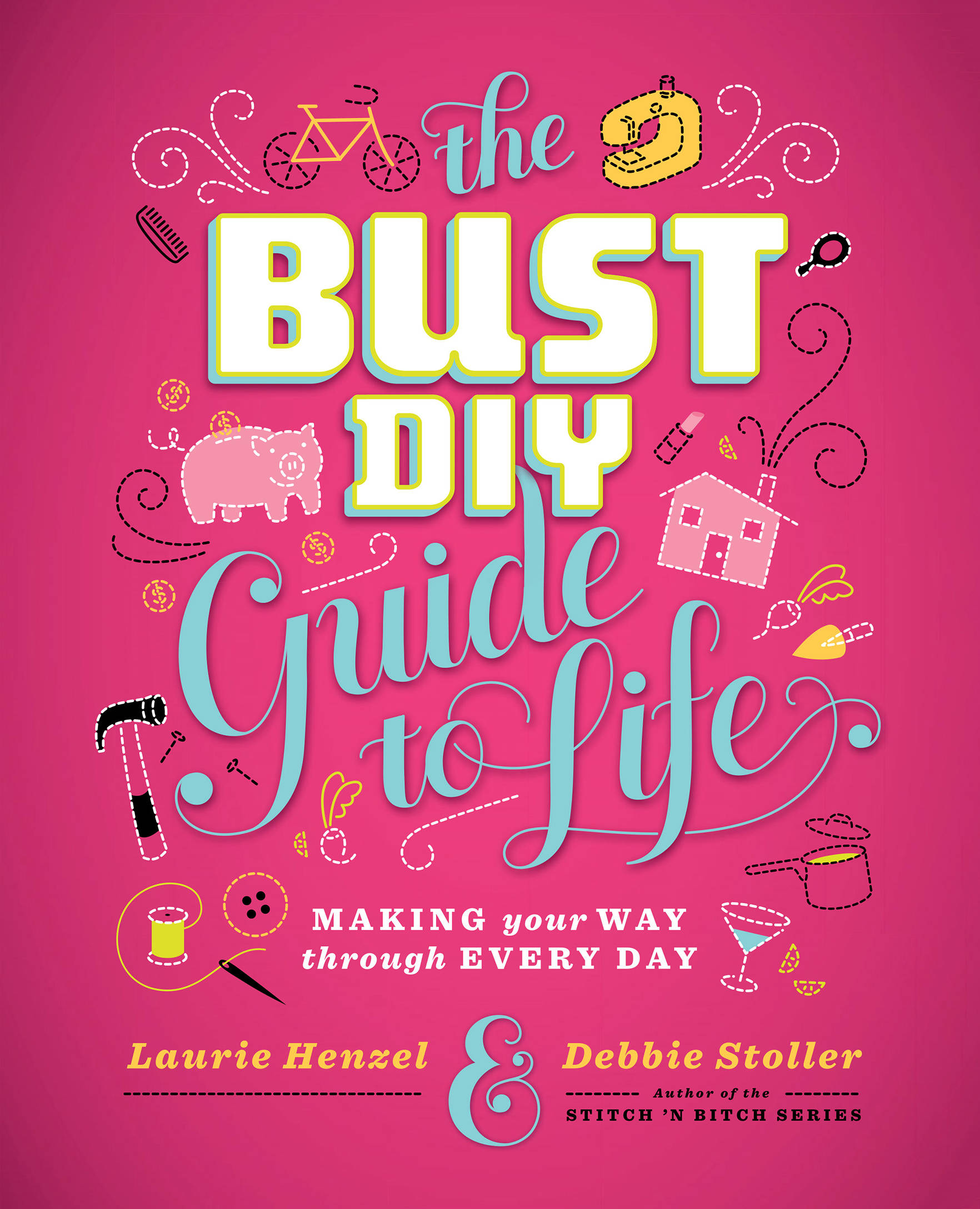 Bust DIY Guide to Life