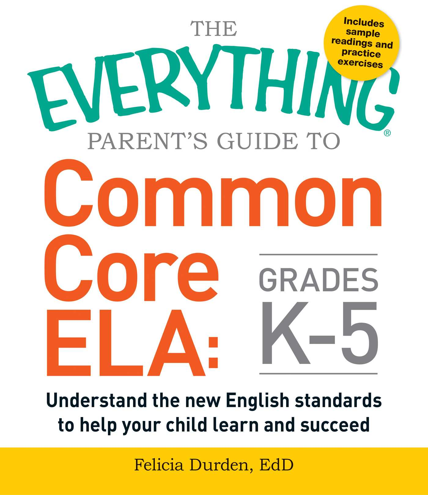 Everything Parent's Guide to Common Core ELA, Grades K-5