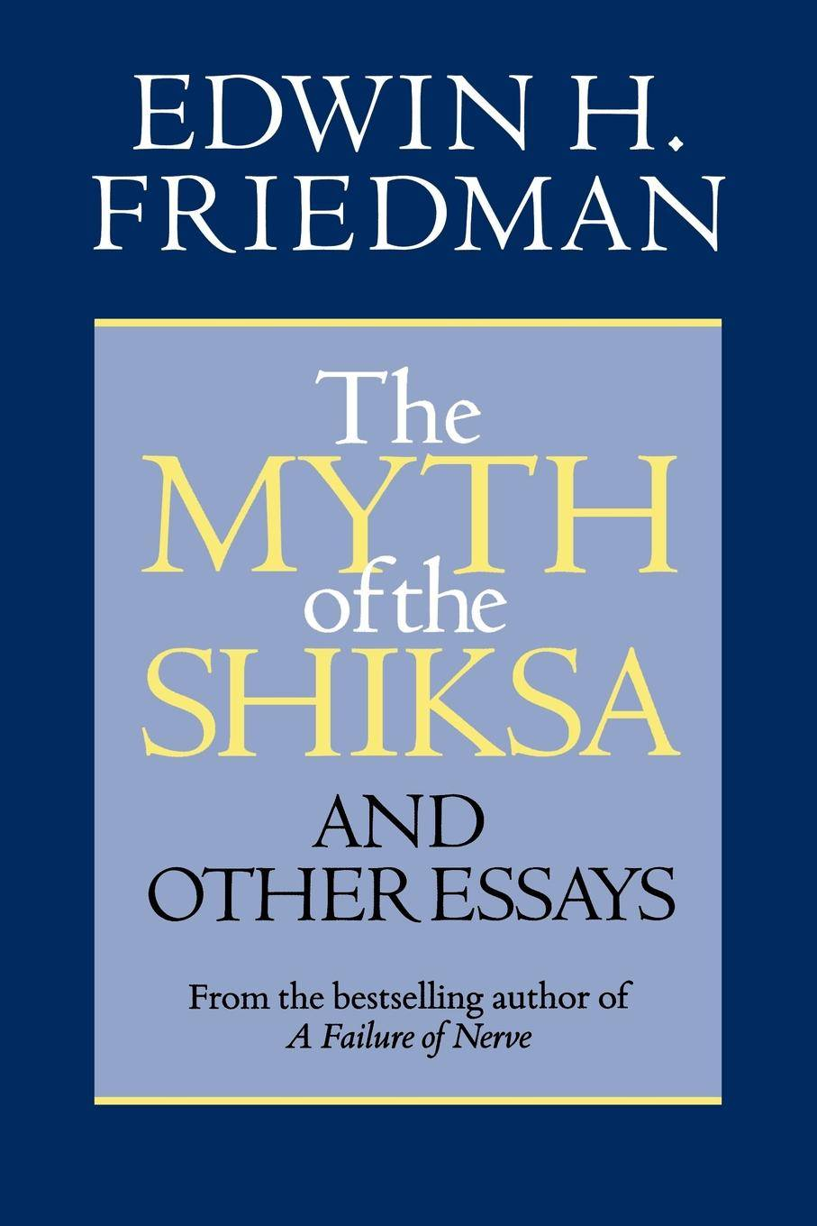 Myth of the Shiksa and Other Essays
