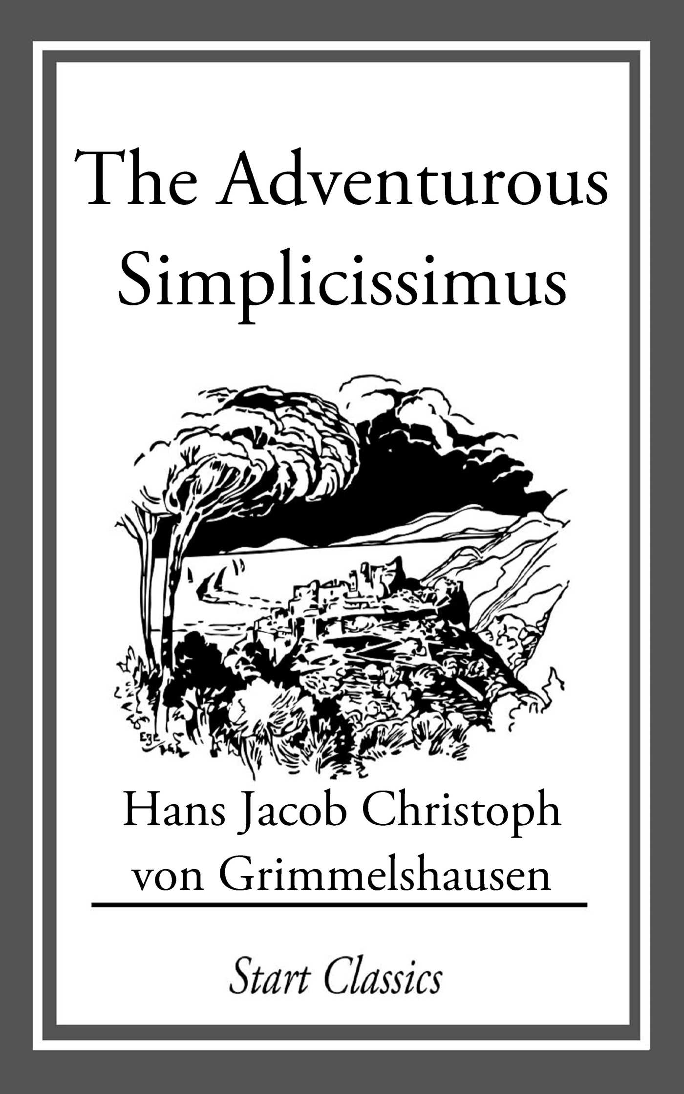a review of the adventures of a simpleton a novel by grimmelshausen Hans jakob christoffel von grimmelshausen, author of the adventures of a simpleton, on librarything librarything is a cataloging and social networking site.
