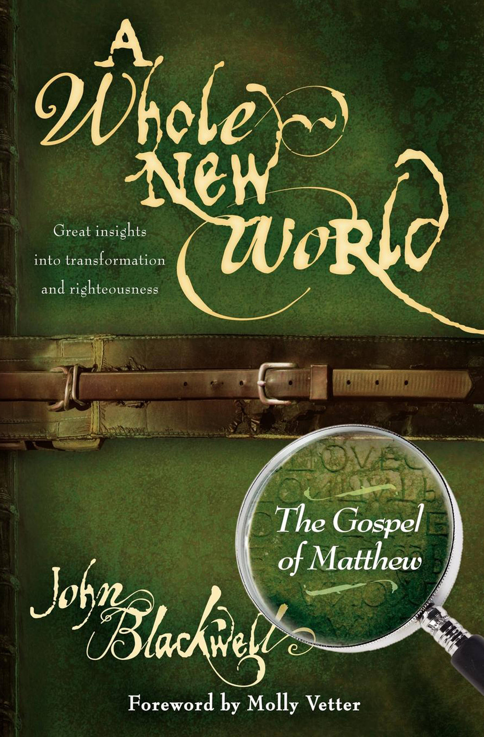 Whole New World: The Gospel of Matthew